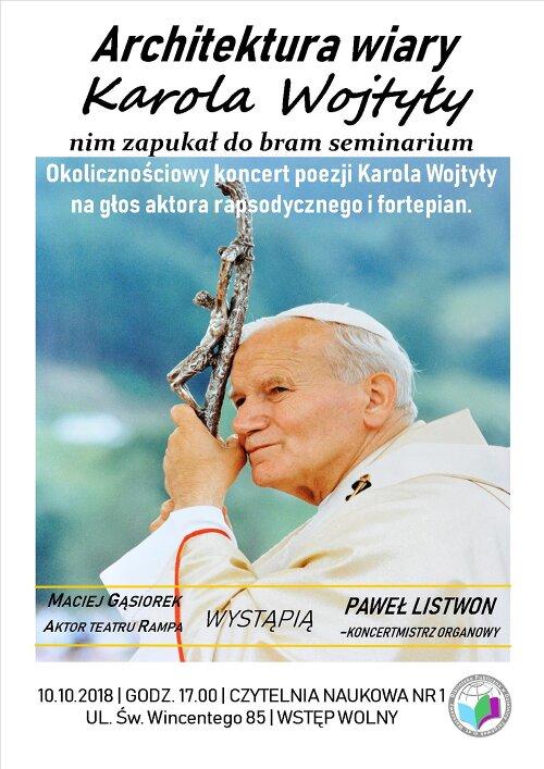 """Plakat """"Architektura wiary Karola Wojtyły zanim zapukał do bram seminarium"""""""