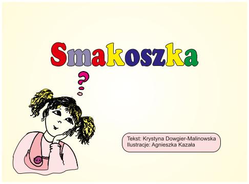 Bajka Smakoszka