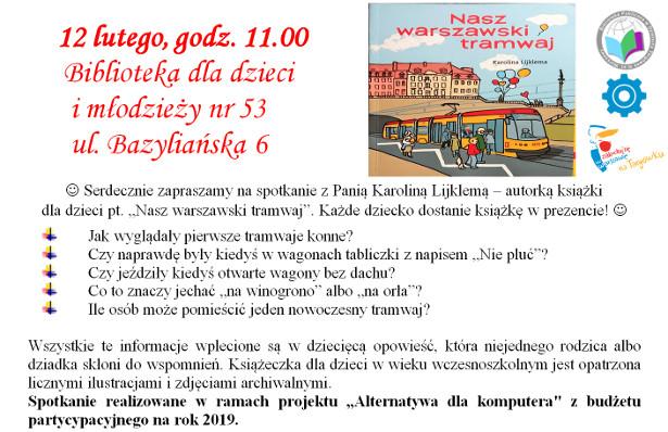 """Spotkanie z autorką książki pt. """"Nasz warszawski tramwaj"""""""