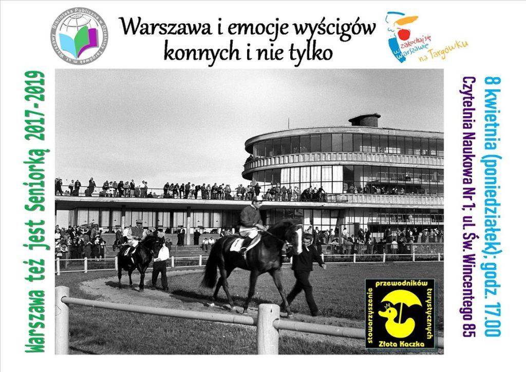 """""""Warszawa i emocje wyścigów konnych i nie tylko"""" - prelekcja w Czytelni"""