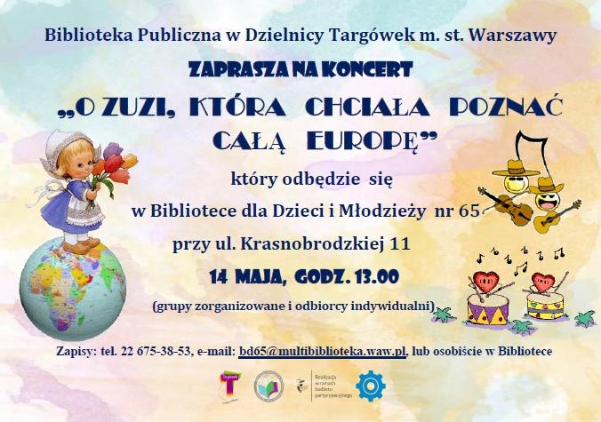 Zaproszenie na koncert O Zuzi ktora chciała poznac całą Europę