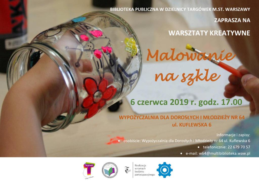 """Biblioteka Publiczna w Dzielnicy Targówek m.st. Warszawy zaprasza na warsztaty kreatywne """"Malowanie na szkle""""."""