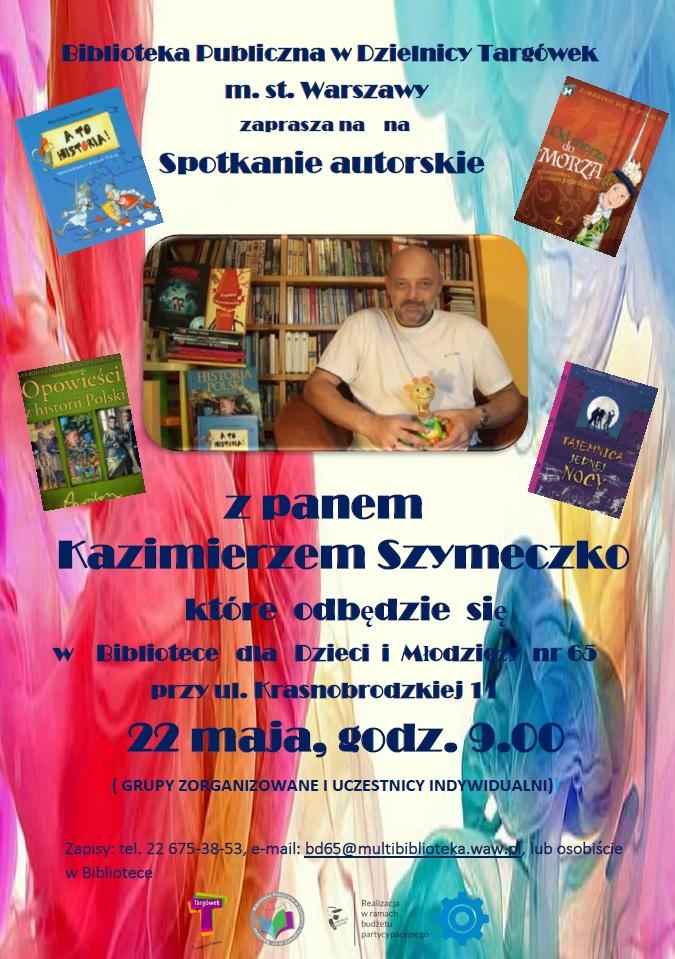 Plakat informacyjny o spotkaniu autorskim z K. Szymeczko
