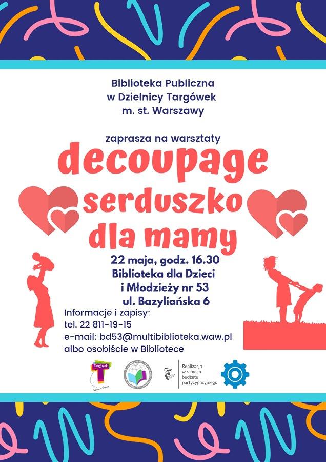 """""""Serduszko dla Mamy"""" - warsztaty decoupage w BD53"""