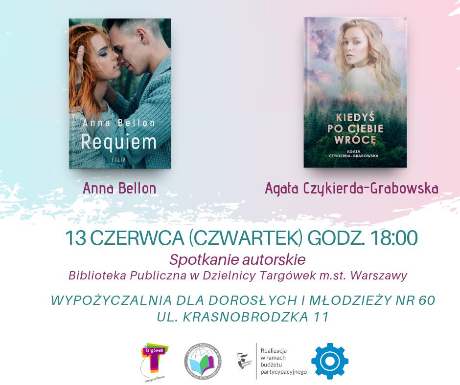 Spotkanie autorskie z Agatą Czykierdą-Grabowską i Anną Bellon w W60