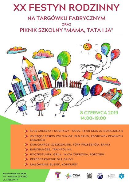 """XX Festyn Rodzinny na Targówku Fabrycznym oraz Piknik Szkolny """"Mama, Tata i Ja"""""""