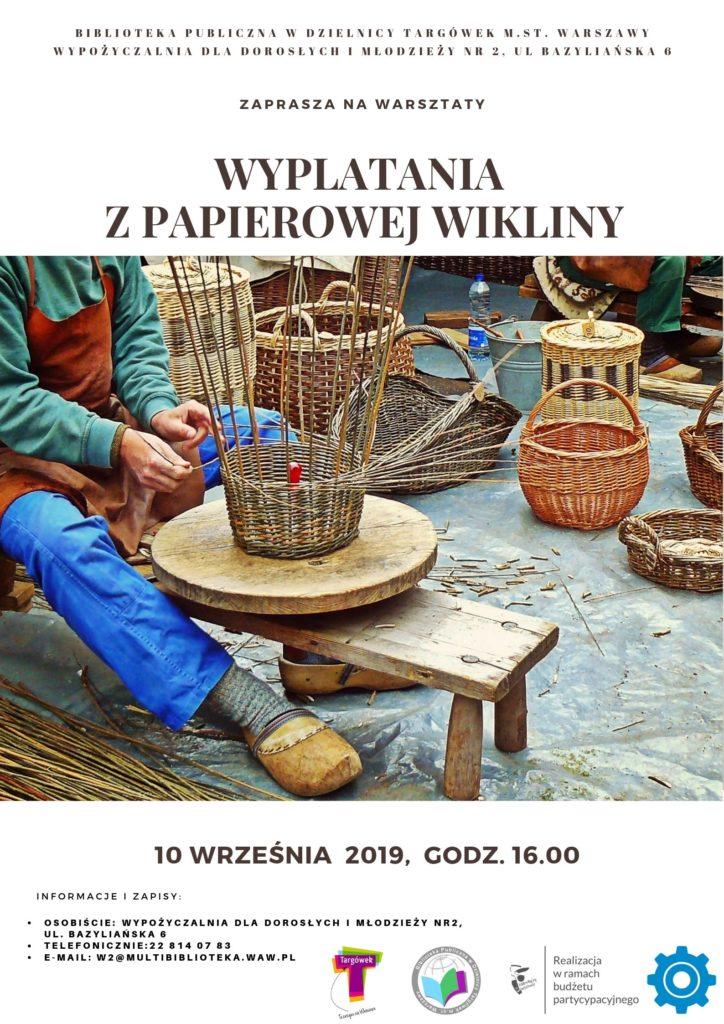 """Biblioteka Publiczna w Dzielnicy Targówek m. st. Warszawy zaprasza na warsztaty """"Recykling- koszyczek z papierowej wikliny""""."""