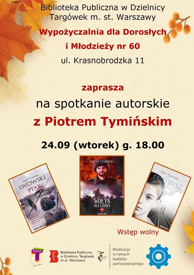 Spotkanie autorskie z Piotrem Tymińskim w W60