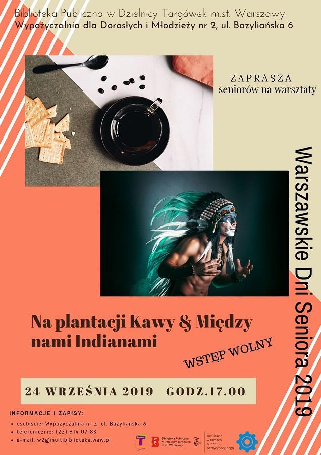"""""""Na plantacji Kawy & Między nami Indianami"""" - warsztaty w W2"""