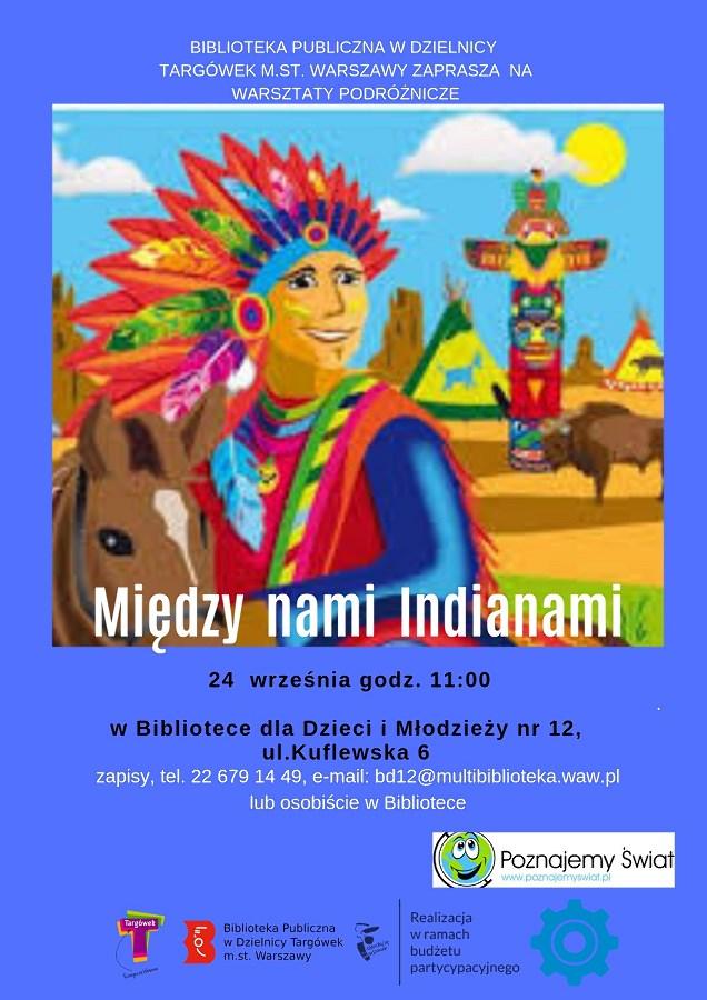 """""""Między Nami Indianami"""" - warsztaty podróżnicze w BD12"""