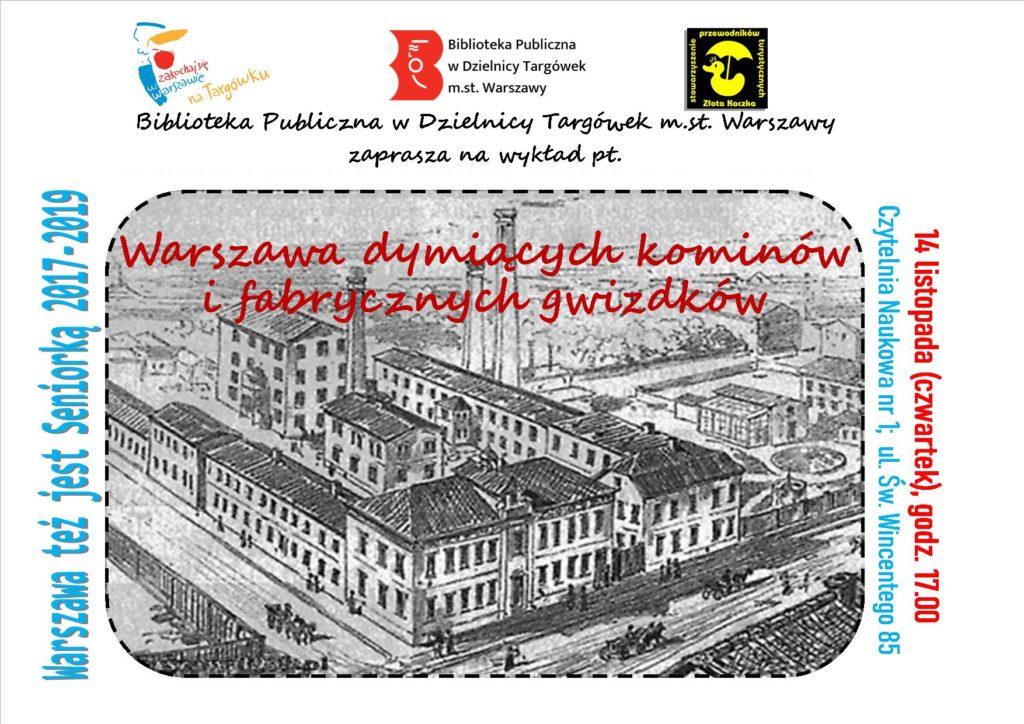 """""""Warszawa dymiących kominów i fabrycznych gwizdków"""" - prelekcja w Czytelni Naukowej"""