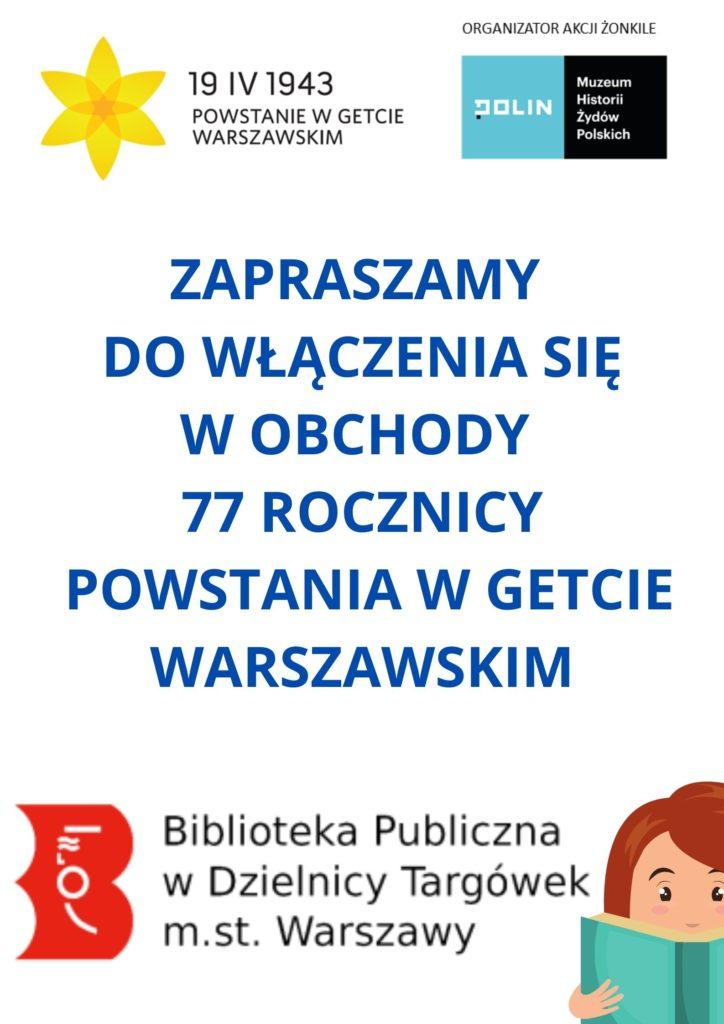 Plakat z zaproszeniem do włączenia się w obchody 77 rocznicy Powstania w Getcie Warszawskim