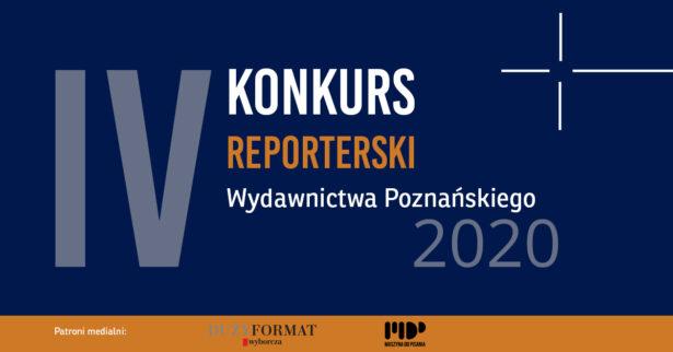 IV edycja Konkursu Reporterskiego Wydawnictwa Poznańskiego